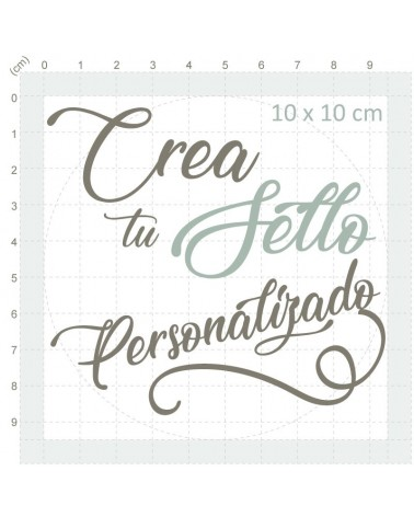 Crea Tu Sello personalizado 10x10cm