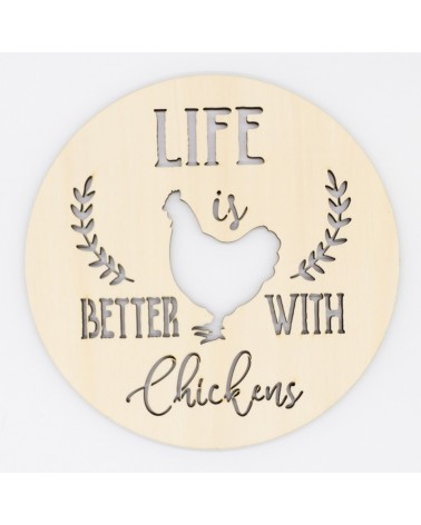 Soporte Madera 100 Cartel Life is Better with Chickens