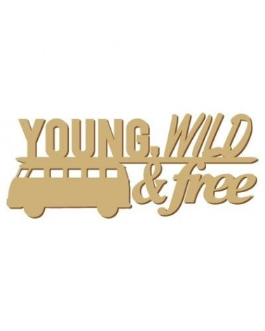 Soporte Cartel Madera 007 Young wild free