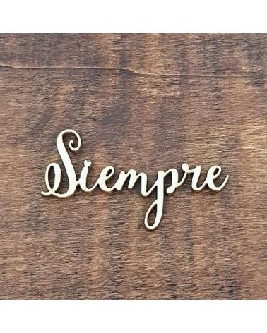 Silueta Texto 017 Siempre - Madera